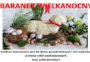 """Konkurs plastyczny """"Baranek Wielkanocny"""" – wyniki"""